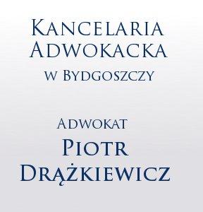 Kancelaria Adwokacka w Bydgoszczy - Adwokat Piotr Drążkiewicz